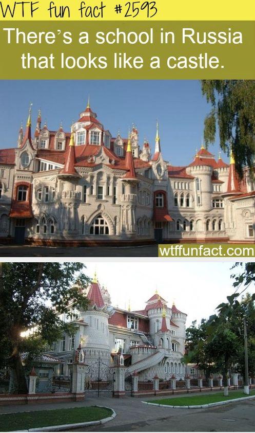 School in Russia that looks like a castle- WTF FUN FACT