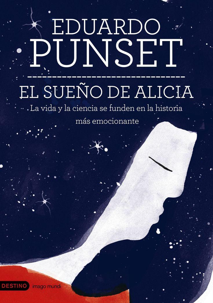 El sueño de Alicia es el nuevo libro de Eduardo Punset, que llegará a las librerías el 17 de septiembre. En él, Punset explora los territorios de la ciencia y las emociones humanas a través de una historia en la que se funden la vida y los últimos avances científicos.