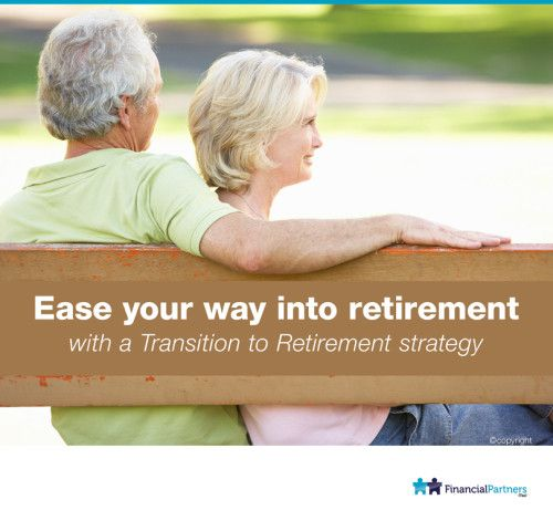 Ease your way into Retirement with a Transition to Retirement (TTr) Strategy