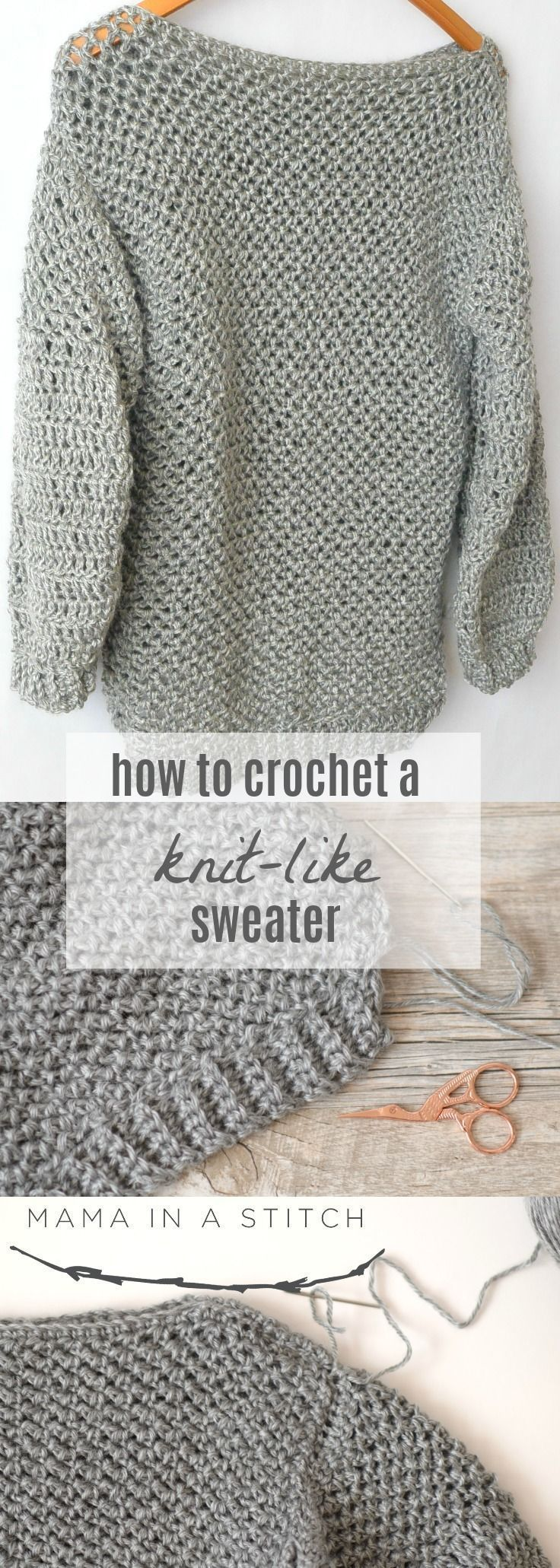 How To Make An Easy Crocheted Sweater (Knit-Like) via Mama In A Stitch Knit and …