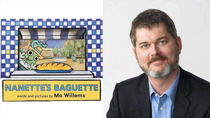 """Mo Willems on """"Nanette's Baguette"""" 
