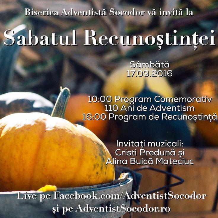 Biserica Adventistă Socodor vă invită la  Sabatul Recunoștintei -  Sâmbătă 17.09.2016  Live pe http://ift.tt/1sCJwjE  #thanksgiving #event #church #adventist #christian #music #live #family #sabbath #sda