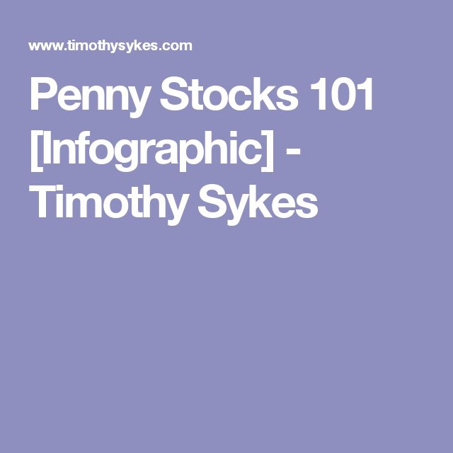Penny Stocks 101 [Infographic] - Timothy Sykes