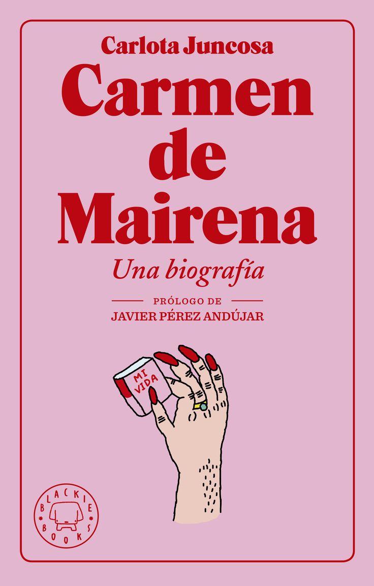 Carmen de Mairena. Una biografía – Blackie Books