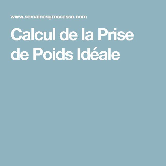 Calcul de la Prise de Poids Idéale