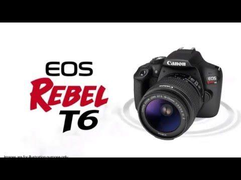 Canon EOS Rebel T6 DSLR Camera Preview