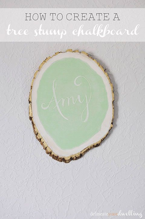 Tree Stump Chalkboard, Delineate Your Dwelling #chalkboard #MarthaStewartpaint #treestrump