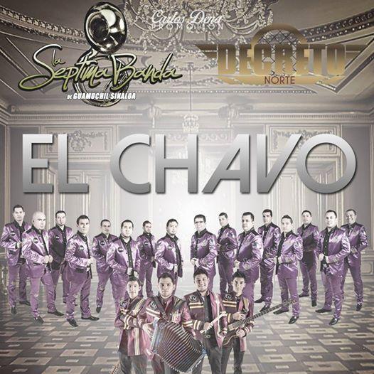El Chavo Felix – Decreto Norte ft La Séptima Banda (Estudio)
