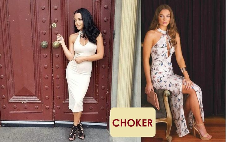 The Choker – They're Fun, They're Playful  The choker trend is on fire right now and I am totally guilty of having way too many choker tops and dresses. They're fun, they're playful and they don't require too much fuss.