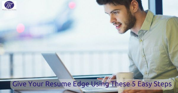 5 Easy Tips That Will Help You To Give Your Resume Edge #career #careeradvice #careertips #jobs #jobsearch #jobseekers #jobhunt #tipsandtricks #resume #edge