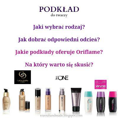 Rozeta handmade: Podkład do twarzy: jaki rodzaj wybrać, jak dobrać odpowiedni odcień, co oferuje Oriflame?