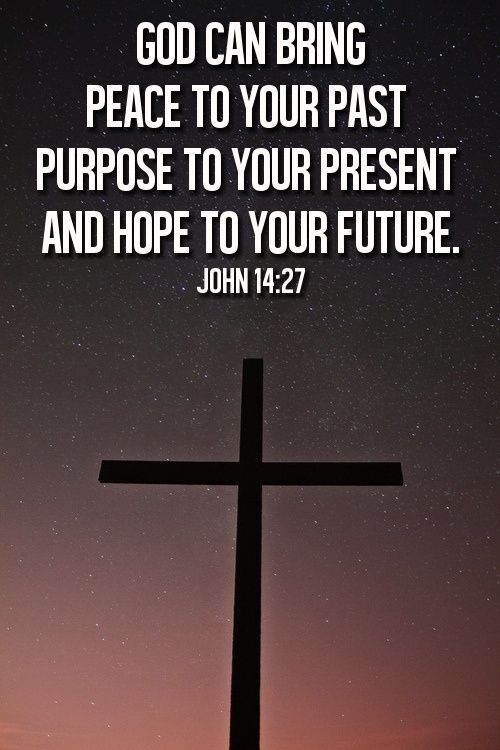 God Can Bring Peace to Your Past - Purpose to our Present and Hope to Your Future | Godly Quotes