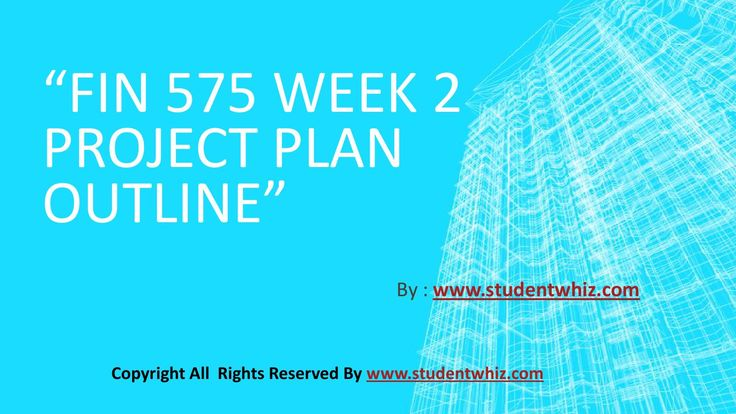 Boost up your career with FIN 575 Week 2 Project Plan Outline and get solution for your exam problems instantly anytime anywhere.