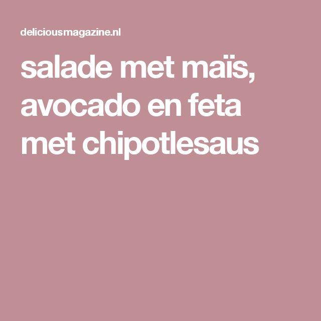 salade met maïs, avocado en feta met chipotlesaus