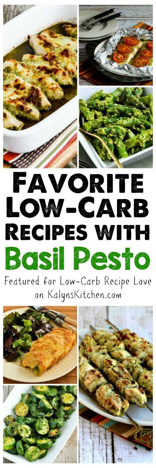 I'm featuring My Favorite Low-Carb Recipes with Pesto because basil is showing up in the stores and I still have pesto in the freezer from last summer. If you like to make pesto PIN NOW so you'll have these recipes when you have lots of basil, or use pesto from a jar to make them now!  [featured for Low-Carb Recipe Love on KalynsKitchen.com]