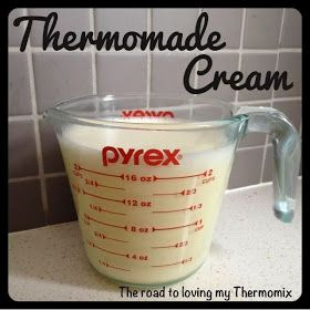 The road to loving my Thermomix: Thermomade Cream