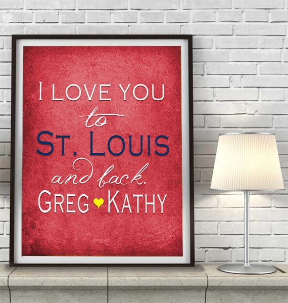St. Louis Cardinals inspired I Love you to St. Louis and back parody ART PRINT, Sports Wall Decor, man cave gift for him, Unframed