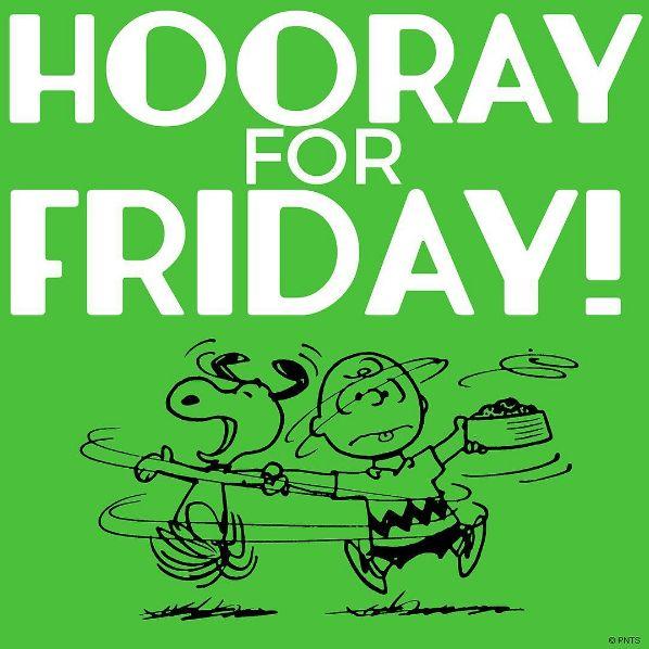 Hooray for Friday!