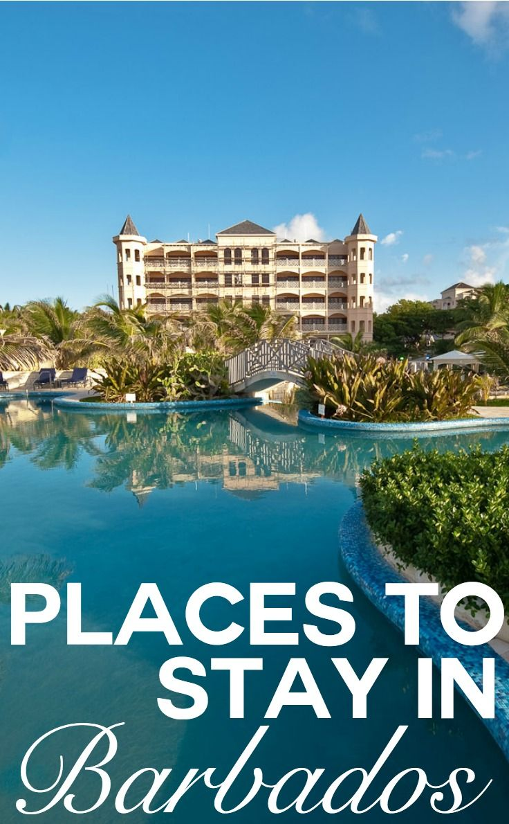 Places To Stay In Barbados For A Little Caribbean Luxury Discover The Best
