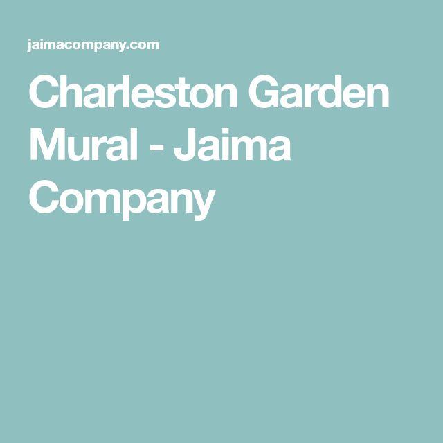 Charleston Garden Mural - Jaima Company