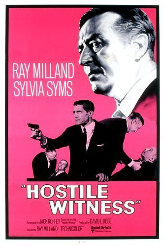 Hostile Witness (1968) Stars: Ray Milland, Sylvia Syms, Felix Aylmer ~ Director: Ray Milland