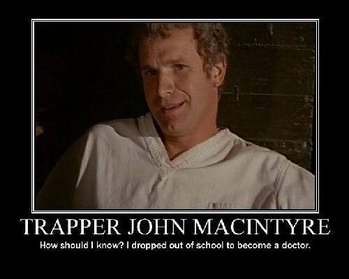 Trapper John McIntyre- Brought to you by M.A.S.H.4077 and the Capitol