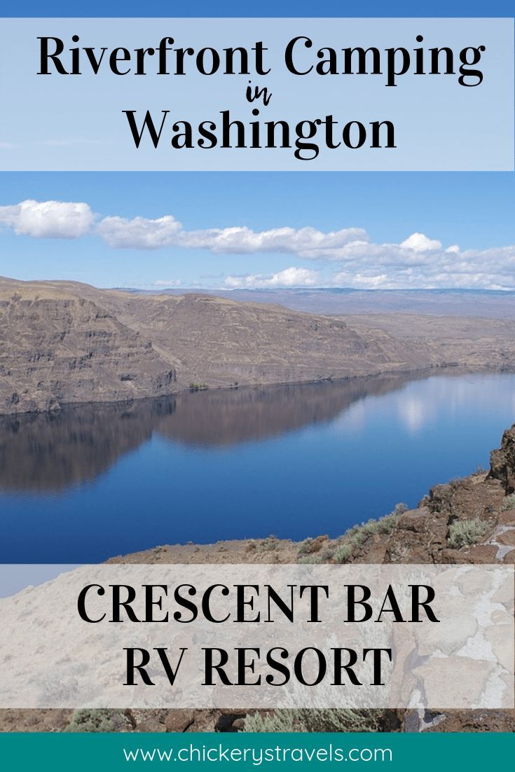 Crescent Bar Rv Resort Quincy Washington Chickery S Travels Best Rv Parks Camping In Washington Best Places To Camp