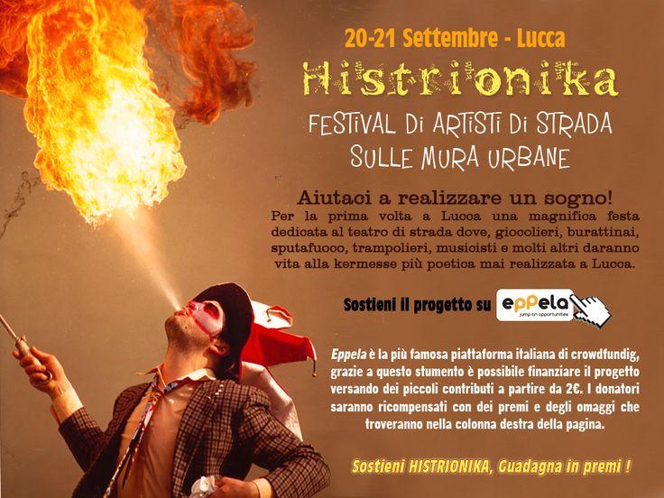 HISTRIONIKA approda a Lucca ! Nella splendida cornice delle mura urbane della città, un evento unico nel suo genere. Il 20 e 21 Settembre prossimi numerosi artisti, giocolieri, equilibristi, musici, burattinai, clown e molto altro si incontreranno sugli spalti e nei sotterranei del Baluardo San Colombano per dare vita a una kermesse tutta dedicata all'arte di strada. Sito ufficiale della manifestazione: http://www.ecoeventi.com/histrionika