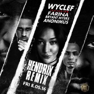 Wyclef Ft. Farina, Bryant Myers Y Anonimus – Hendrix (Remix) Descargar/Bajar… ReggaetonAgresivo.com