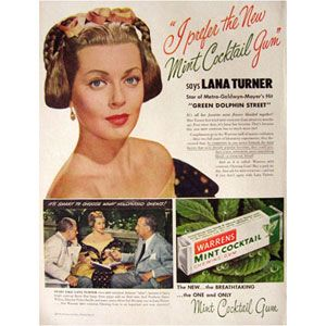 Mint Cocktail Gum, approved by Lana Turner. The world needs more booze-flavored gum, for SURE.