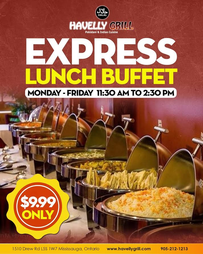 Join Us At Havelly Grill On Weekdays For A Delicious Express Lunch Buffet At Only 9 99 Visit Us Today Taste The Differenc Lunch Buffet Indian Cuisine Lunch