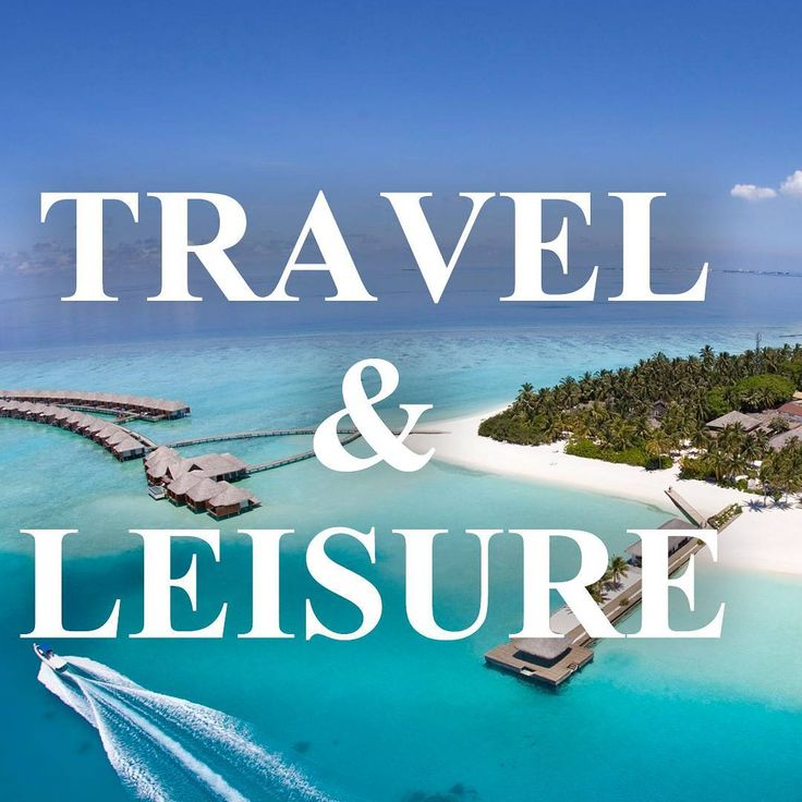 Travel & Leisure www.stylepassion.net