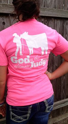 """NEW ARRIVAL! Stock Show Sweethearts """"God is the Ultimate Judge"""" t-shirt. Get some neon in your wardrobe for spring and show off your stock show style. Available in sizes small through XXL! http://www.stockshowsweethearts.com/god-is-the-ultimate-judge-shirt/"""