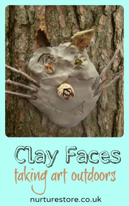 Clay Faces: Taking Art Outdoors. Make a face by pressing clay onto a tree. The forest floor provides a wealth of materials to add to the clay sculptures: sticks, fir cones, leaves, pine needles.