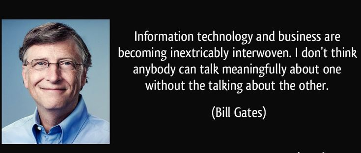 #InformationTechnology and #business are becoming inextricably interwoven. I don't think anybody can talk meaningfully about one without the talking about the other.