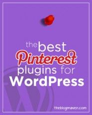 7 awesome pinterest plugins for wordpress | theblogmaven.com