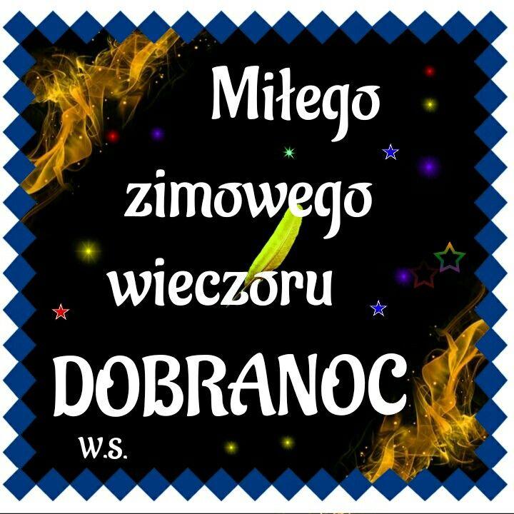 Pin By Wanda Swoboda On Milego Wieczoru Smieszne Dobranoc Zyczenie