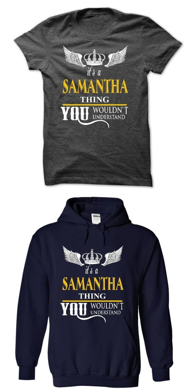Its Is Samantha Thing You Wouldnt Understand I#8217;m A Samantha T Shirt #samantha #barks #t #shirt #samantha #fish #t #shirts #samantha #jade #t-shirts #samantha #t #shirt