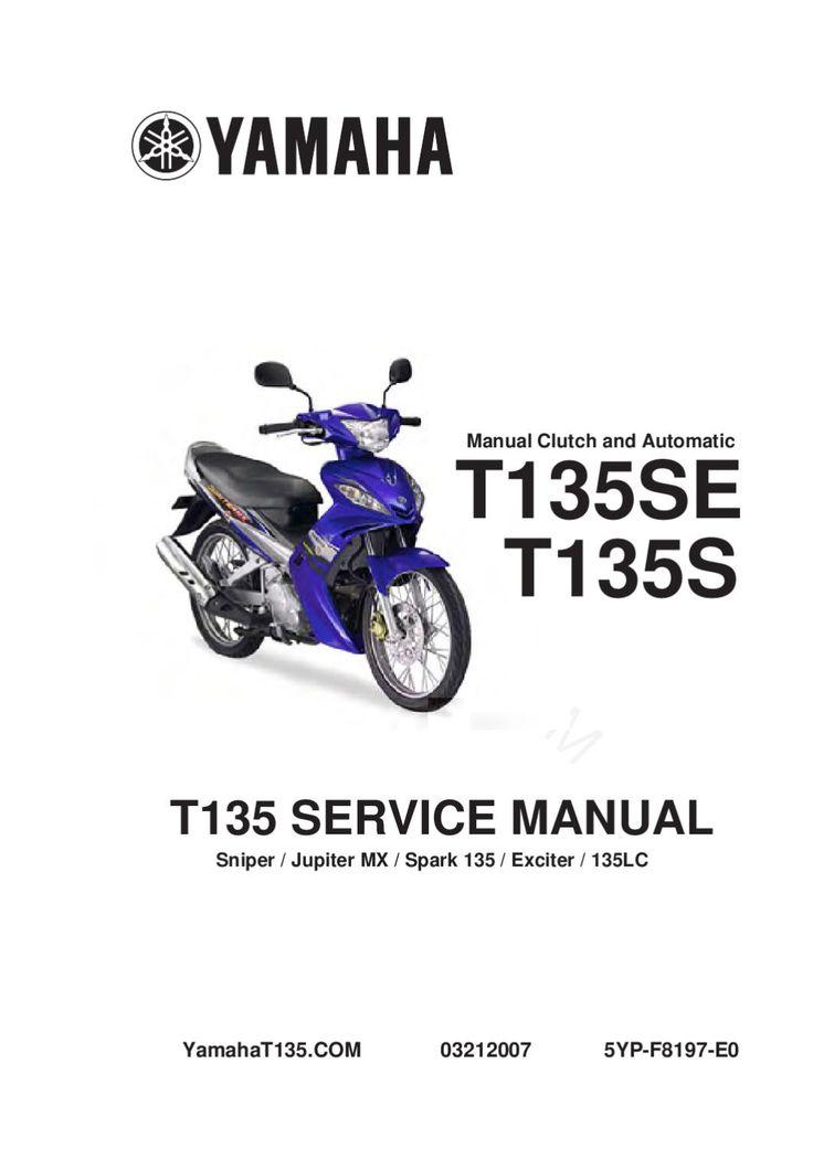 YAMAHA T135 SNIPER  YAMAHA T135 MANUAL