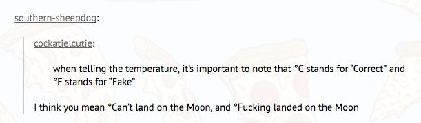 The American who reminded everyone that there's only one kind of temperature on the moon. | 24 Americans Who Are Completely, Unapologetically American