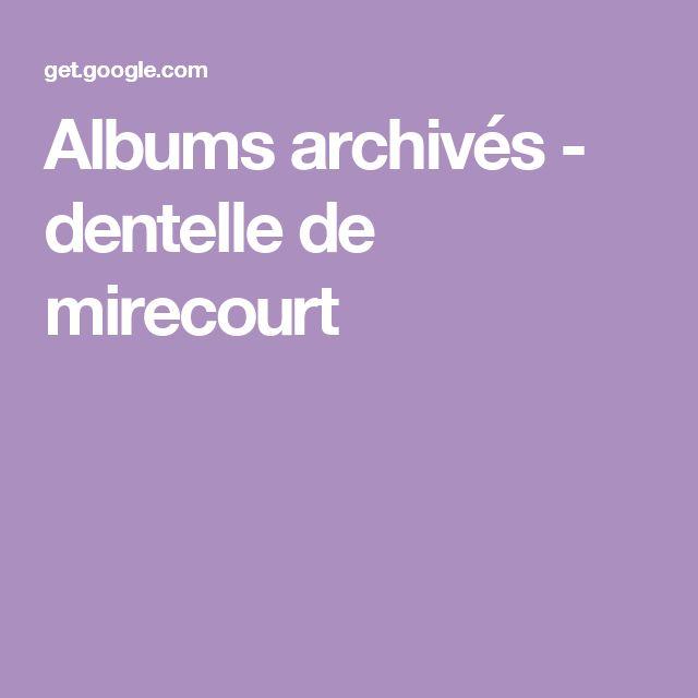 Albums archivés - dentelle de mirecourt