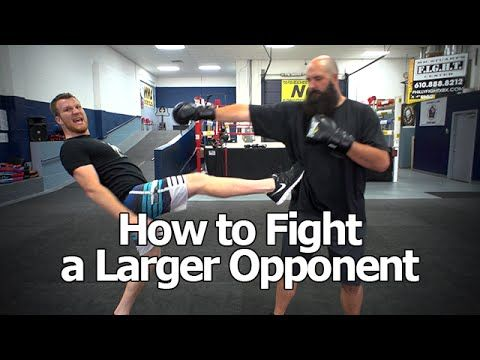 How to Fight Someone Bigger and Stronger Than You - The Trick To Beating Larger Opponents - YouTube