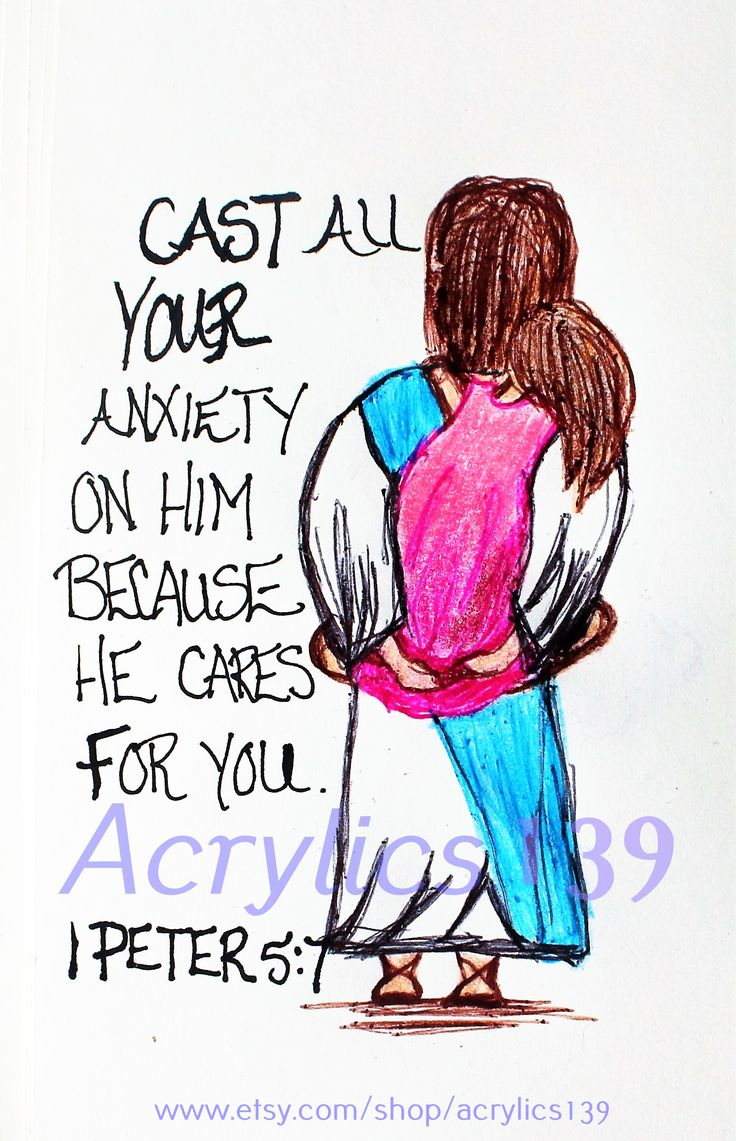 """""""Cast all your anxiety on him because he cares for you."""" 1 Peter 5:7 (Scripture doodle of encouragement)"""