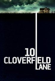 10 Cloverfield Lane: Waking up from a car accident, a young woman finds herself in the basement of a man who says he's saved her life from a chemical attack that has left the outside uninhabitable.
