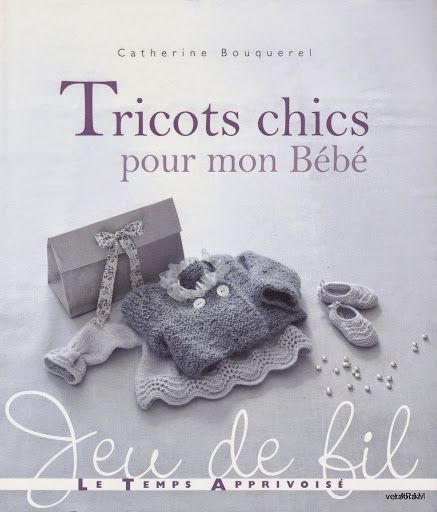 Tricots chics pour mon bebe - Les tricots de Loulou - Picasa
