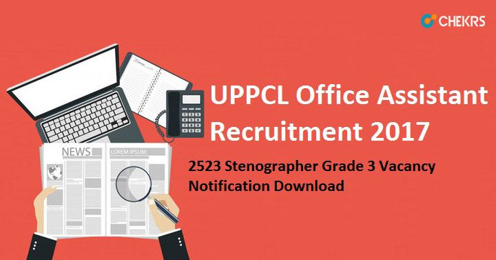 UPPCL Office Assistant Recruitment 2017 #2523Steno #Grade3 #Vacancy https://jobs.chekrs.com/uppcl-office-assistant-recruitment/?utm_content=bufferd9209&utm_medium=social&utm_source=pinterest.com&utm_campaign=buffer