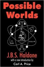 possible worlds by Haldane