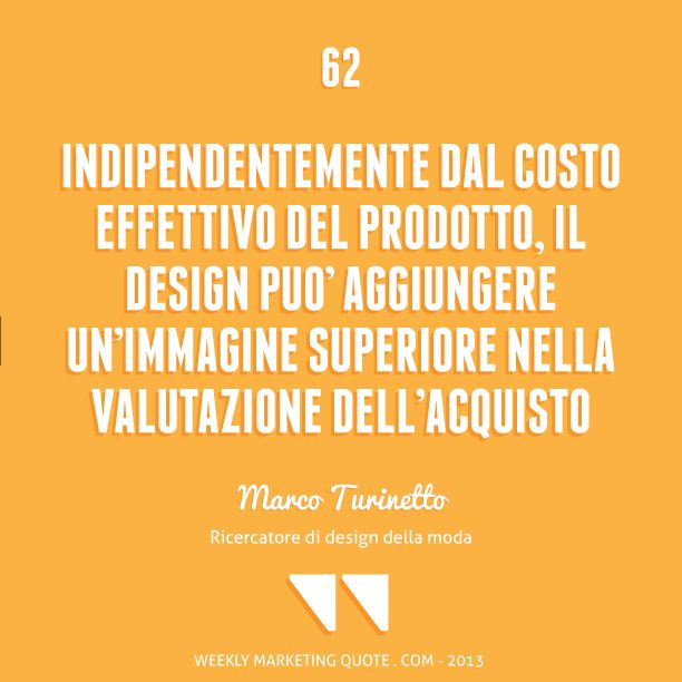 Citazione di Marketing 62: Marco Turinetto - Weekly Marketing Quote