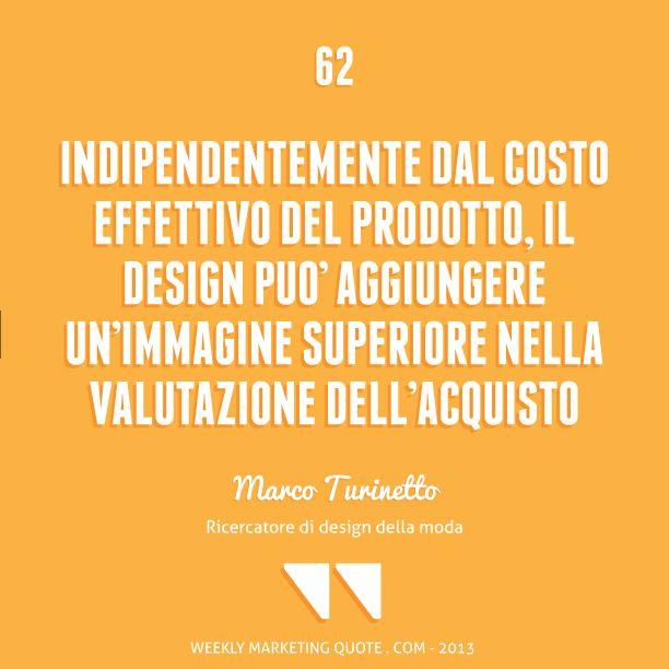 Citazione di Marketing 62: Marco Turinetto - Weekly Marketing Quote