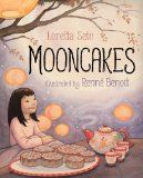 Storytime Standouts looks at Mid-Autumn Moon Festival picture books: Thanking the Moon by Grace Lin and Mooncakes created by Loretta Seto and Renne Benoit. #MidAutumn #PreK #kindergarten
